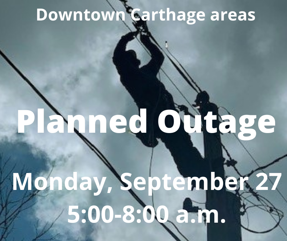 Planned Outage for Section of Downtown Carthage